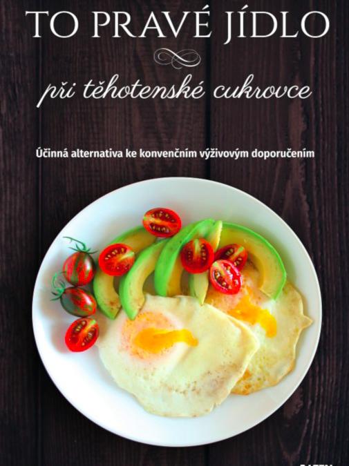 Nichols (2019) To pravé jídlo přitěhotenské cukrovce – účinná alternativa ke konvenčním výživovým doporučením