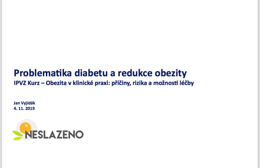 Vyjídák (2019) Problematika diabetu aredukce hmotnosti
